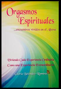 Orgasmos Espirituales . Libro en español.